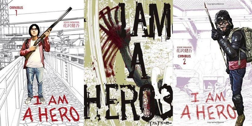 I Am a Hero — Story and Artwork by Kengo Hanazawa