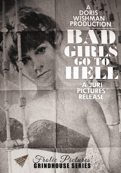 Frolic Pictures Grindhouse Series - Bad Girls Go to Hell