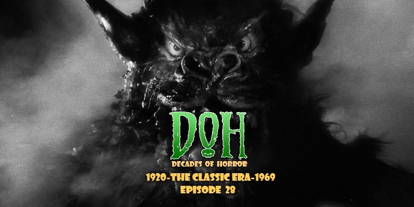 [Podcast] Night of the Demon (aka Curse of the Demon, 1957) – Episode 28 – Decades of Horror: The Classic Era